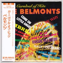 Photo1: THE BELMONTS / CARNIVAL OF HITS (Brand New Japan mini LP CD) * B/O *