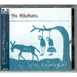 Photo1: THE MALCHICKS / TO KILL A MOCKINGBIRD (Used Japan Jewel Case CD)