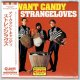 THE STRANGLOVES / I WANT CANDY (Brand New Japan Mini LP CD) * B/O *