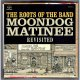V.A. / THE ROOTS OF THE BAND:MOONDOG MATINEE REVISITED (Brand New Japan Box CD) * B/O *