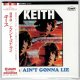 KEITH / 98.6 - AIN'T GONNA LIE (Brand New Japan Mini LP CD) * B/O *