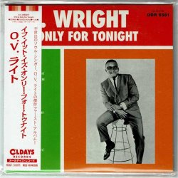 Photo1: O.V. WRIGHT / (IF IT IS) ONLY FOR TONIGHT (Brand New Japan Mini LP CD)