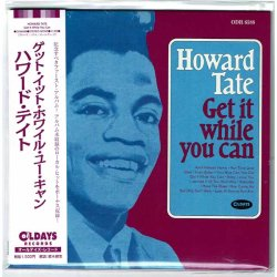 Photo1: HOWARD TATE / GET IT WHILE YOU CAN (Brand New Japan mini LP CD) * B/O *