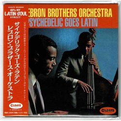Photo1: THE LEBRON BROTHERS ORCHESTRA / PSYCHEDELIC GOES LATIN (Brand New Japan mini LP CD) * B/O *