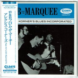 Photo1: ALEXIS KORNER'S BLUES INCORPORATED / R&B FROM THE MARQUEE (Brand New Japan mini LP CD) * B/O *