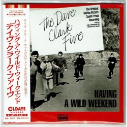 Photo1: THE DAVE CLARK FIVE / HAVING A WILD WEEKEND (Brand New Japan mini LP CD)