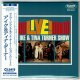 IKE & TINA TURNER / LIVE! THE IKE & TINA TURNER SHOW - VOL.1 + 2 (Brand New Japan mini LP CD) * B/O *