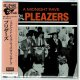 THE PLEAZERS / A MIDNIGHT RAVE WITH THE PLEAZERS (Brand New Japan mini LP CD) * B/O *
