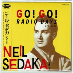 Photo1: NEIL SEDAKA / GO! GO! RADIO DAYS PRESENTS NEIL SEDAKA VOL.2 (Brand New Japan mini LP CD) * B/O *