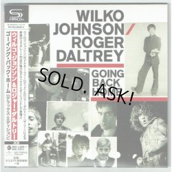 Photo1: WILKO JOHNSON & ROGER DALTREY / GOING BACK HOME: DELUXE EDITION (Used Japan mini LP SHM-CD) The Who