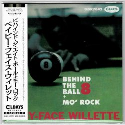 Photo1: 'BABY FACE' WILLETTE / BEHIND THE 8 BALL + MO' ROCK (Brand New Japan mini LP CD) * B/O *